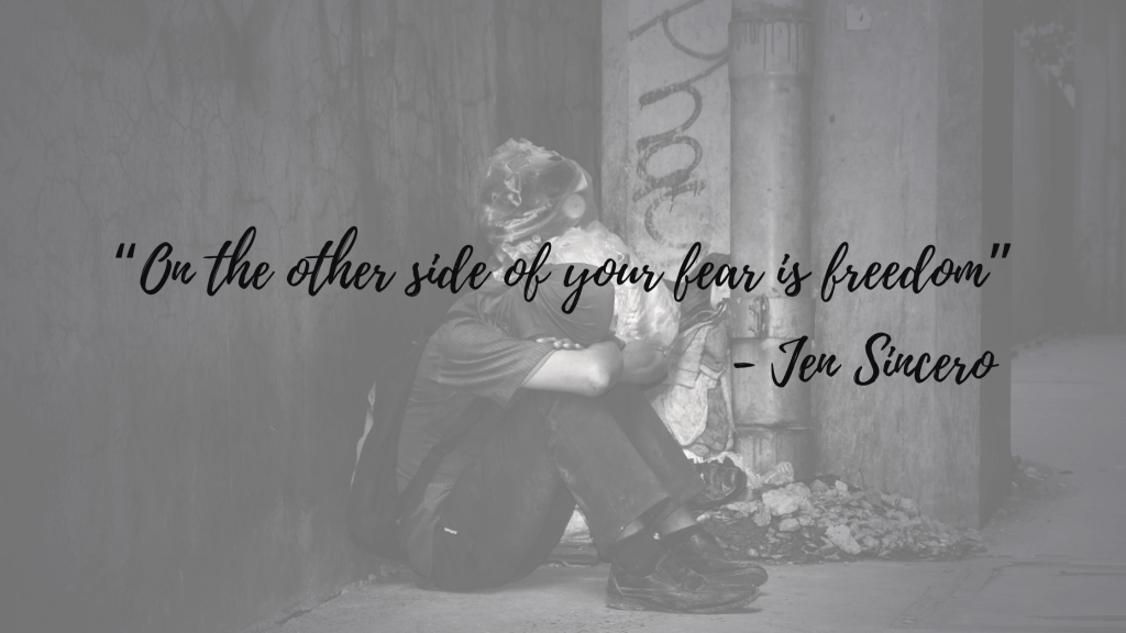 """""""On the other side of your fear is freedom"""" - Jen Sincero"""