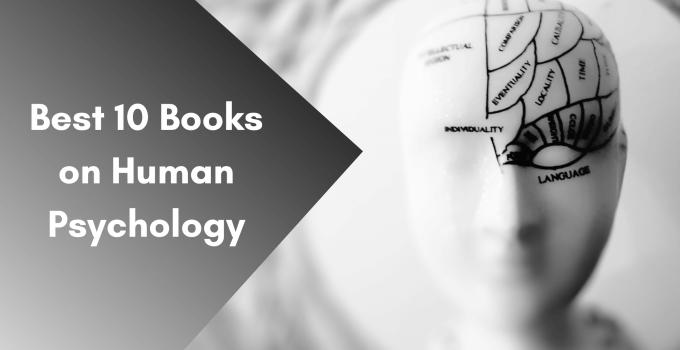 Best 10 Books on Human Psychology