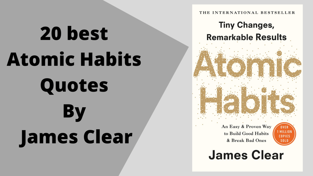 20 best Atomic Habits Quotes By James Clear