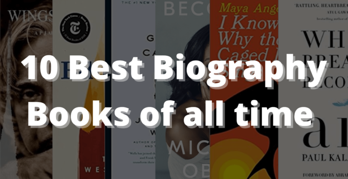 10 Best Biography Books of all time
