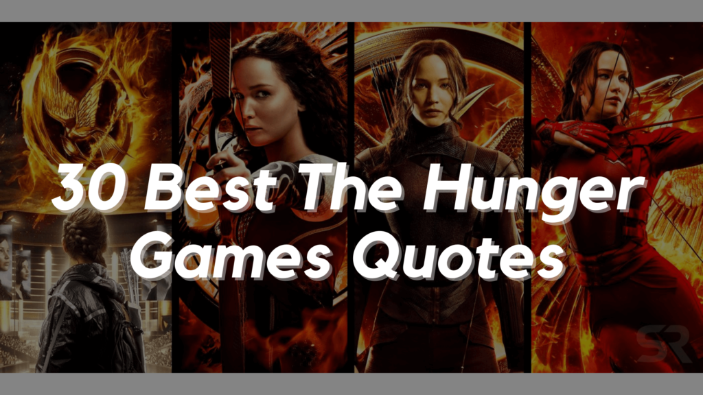 30 Best The Hunger Games Quotes