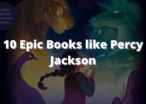 10 Epic Books like Percy Jackson
