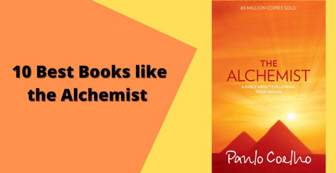 10 Best Books like the Alchemist to Remember you the Adventure