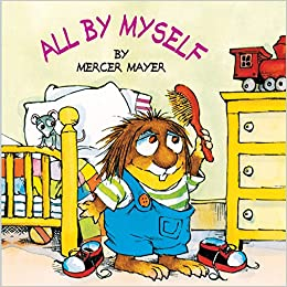 All by Myself ( Little Critter) - By Mercer Mayer - books for 3 years old