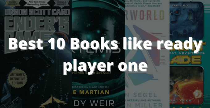 Best 10 Books like ready player one