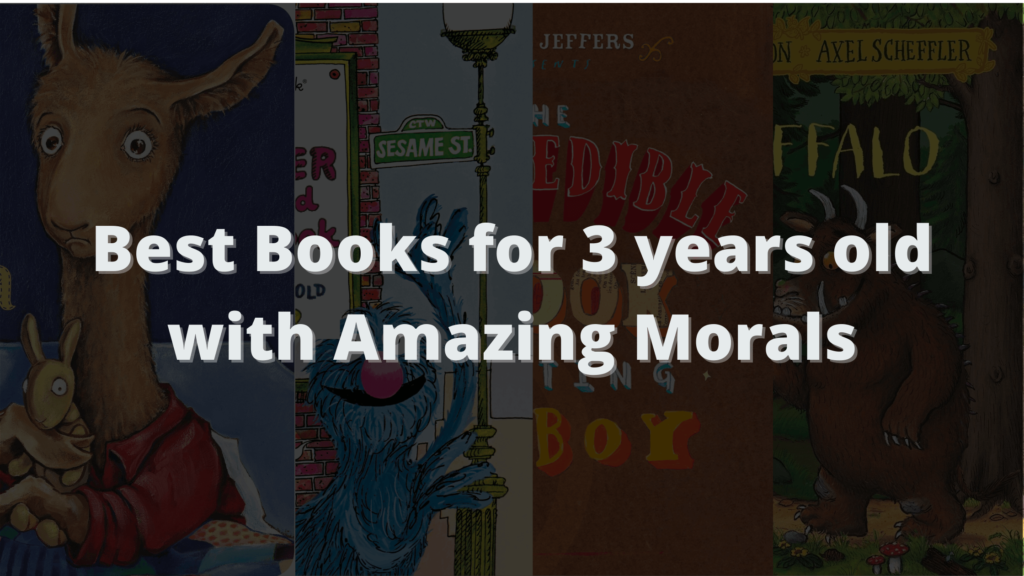 Best Books for 3 years old with Amazing Morals