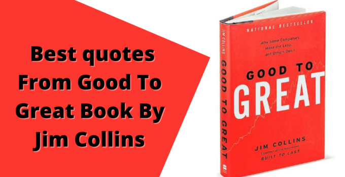 Best-quotes-From-Good-To-Great-Book-By-Jim-Collins