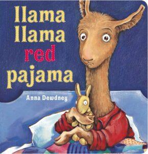 Llama Llama Red Pajama - By Anna Dewdney - books for 3 years old