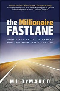 the millionaire fastlane by mj demarco - books like rich dad poor dad
