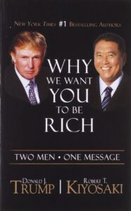 why we want you to be rich by robert kiyosaki and donald trump - book like rich dad poor dad