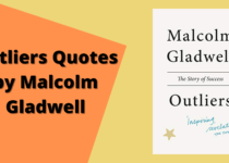 Outliers Quotes by Malcolm Gladwell