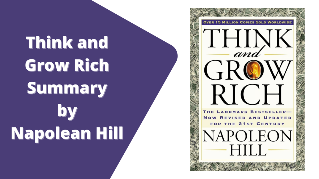 Think and Grow Rich Summary by Napolean Hill