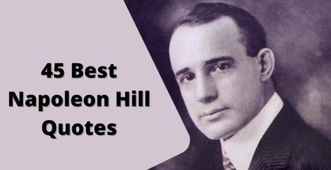 45 Best Napoleon Hill Quotes