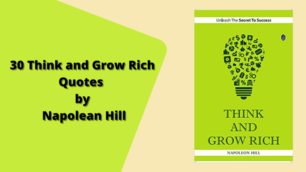 30 Think and Grow Rich Quotes by Napolean Hill