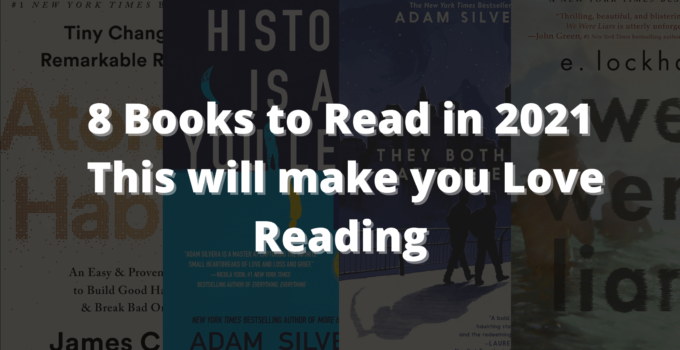 8 Books to Read in 2021 | This will make you Love Reading