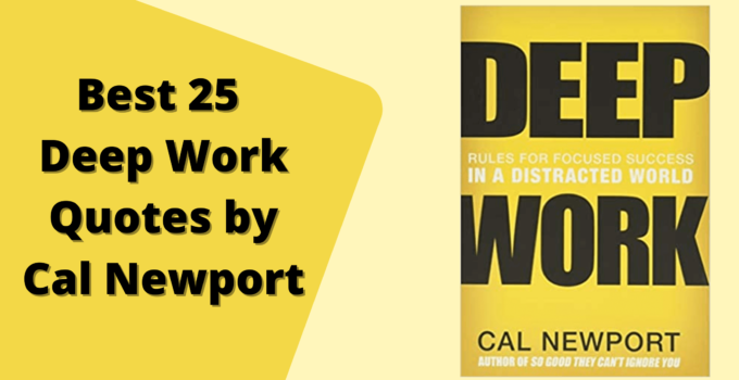 Best 25 Deep Work Quotes by Cal Newport