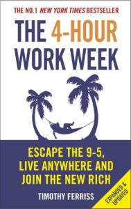 The 4-Hour Workweek by tim ferriss - Books to read in 2021