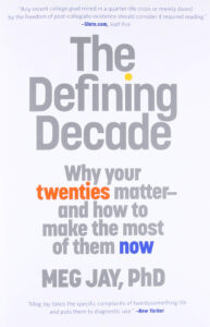The Defining Decade by meg jay - Books to Read in 2021