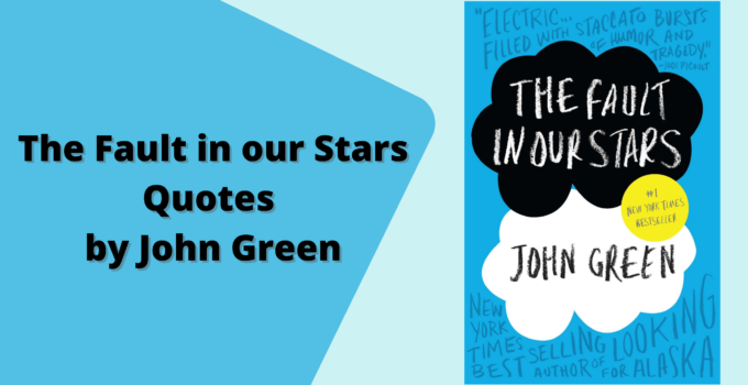 The Fault in our Stars Quotes by John Green