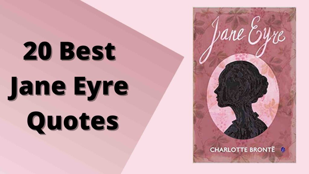 20 Best Jane Eyre Quotes