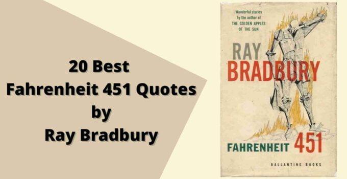 20-Best-Fahrenheit-451-Quotes-by-Ray-Bradbury-compressed