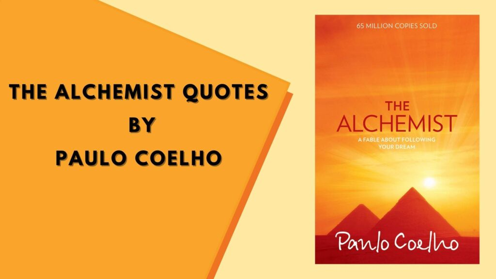 The Alchemist quotes Keeps you motivated towards your GOAL (1)