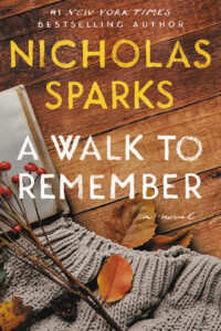 a walk to remember by nicholas spark - books like the fault in our stars