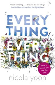 everything everything by nicola yoon -- books like the fault in our stars