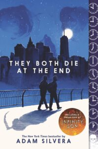 they both die at the end by adam silvera - the fault in our stars