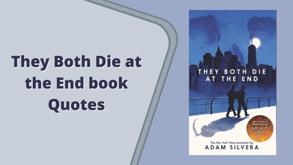 They Both Die at the End book Quotes